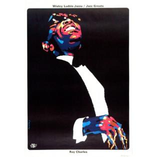 Ray Charles - wielcy ludzie jazzu Waldemar Świerzy Polskie Plakaty Muzyczne