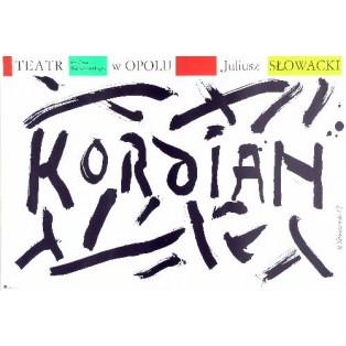 Kordian Henryk Tomaszewski Polskie Plakaty Teatralne
