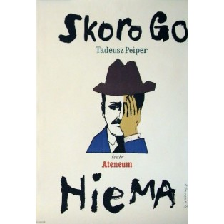 Skoro go nie ma Henryk Tomaszewski Polskie Plakaty Teatralne