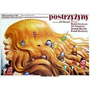 Postrzyżyny Jiri Menzel Wiesław Wałkuski Polskie Plakaty Filmowe