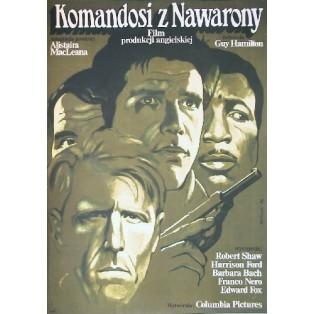 Komandosi z Navarony Guy Hamilton Wiesław Wałkuski Polskie Plakaty Filmowe