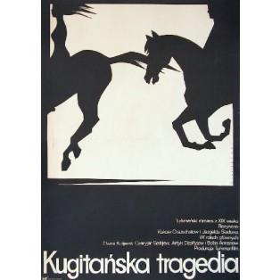 Kugitańska tragedia Kakow Orazschatow Mieczysław Wasilewski Polskie Plakaty Filmowe