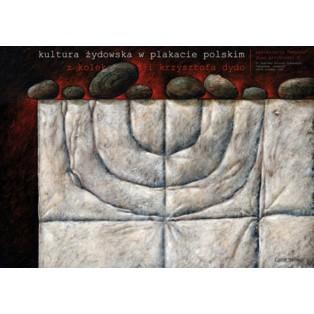 Kultura żydowska w plakacie polskim Leszek Wiśniewski Polskie Plataty Wystawowe