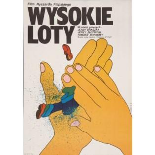 Wysokie loty, Ryszard Filipski Maciej Żbikowski Polskie Plakaty Filmowe