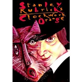 Mechaniczna pomarańcza Stanley Kubrick Leszek Żebrowski Polskie Plakaty Filmowe
